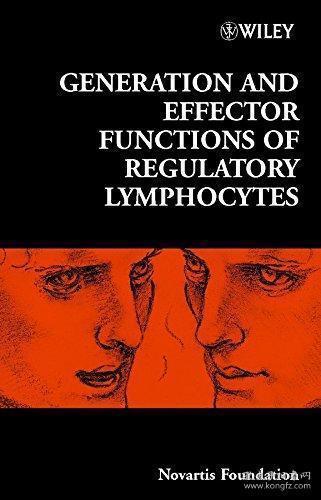 GenerationandEffectorFunctionsofRegulatoryLymphocytes