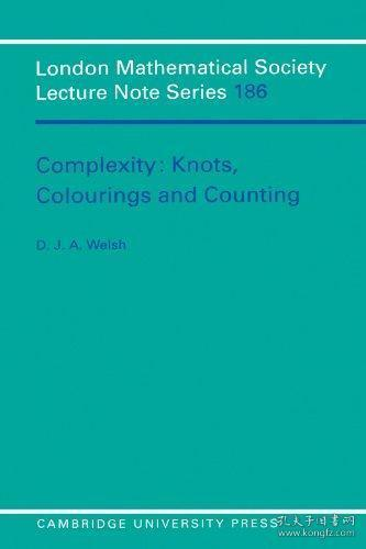 Complexity:Knots,ColouringsandCountings(LondonMathematicalSocietyLectureNoteSeries)