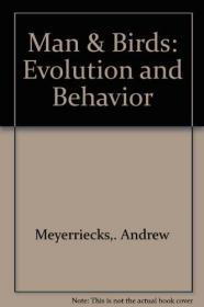 Man and Birds : Evolution and Behavior