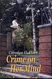 Crime on Her Mind: A Collection of Short Stories