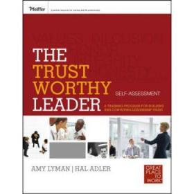 The Trustworthy Leader: A Training Program...