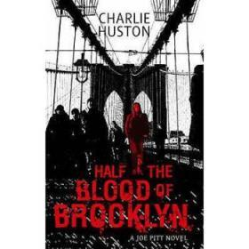 Half The Blood Of Brooklyn: A Joe Pitt Nov...