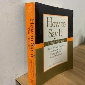 How to Say It, Third Edition:Choice Words, Phrases, Sentences, and Paragraphs for Every Situation