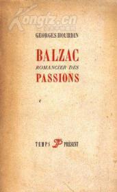 1950年出版的《BALZAC,ROMANCIER DES PASSIONS》,法文书、法国正版 (看图)。多买几本合并运费。