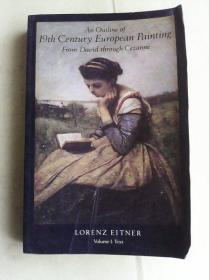 An Outline of 19th Century European Painting: From David Through Cezanne (Volume I: Text)    英文原版