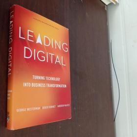 Leading Digital: Turning Technology into Business Transformation领先的数字化: 将技术转化为商业转型 (小16开,硬精装) 【详见图】