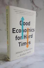 平装英文原版书 Good Economics for Hard Times Abhijit Banerjee