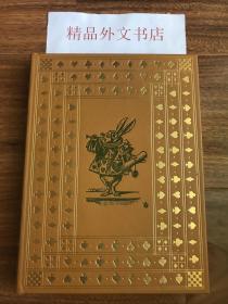 近全新!【现货在国内、全国包顺丰、1-3天收到】 Alice's Adventures in Wonderland,《爱丽丝漫游奇境记》,Lewis Carroll /刘易斯·卡罗尔(著),富兰克林图书馆出版的世界永恒经典100本名著系列丛书之一, 1975年限量版 A Limited Edition(请见实物拍摄照片第4、5张版权页),精装,161页,豪华全真皮封面,三面刷金,珍贵外国文学资料!