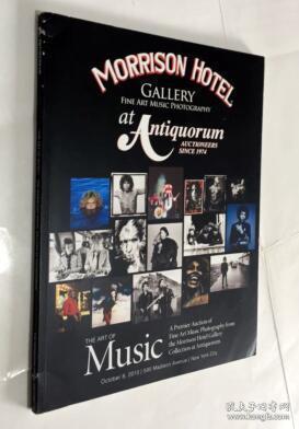 THE ART OF MUSIC THE MORRISON HOTEL GALLERY AT ANTIQUORUM 音乐艺术在古董店的莫里森酒店画廊