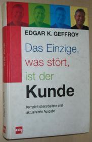 德语原版书 Das einzige, was stört, ist der Kunde. 以顾客关系网络替代营销:唯一干扰人的是顾客 Edgar K. Geffroy [德] 埃德加·K.格弗罗伊
