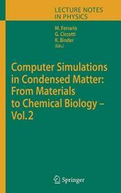 Computer Simulations In Condensed Matter: From Materials To Chemical Biology Vol 704