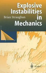 Explosive Instabilities in Mechanics