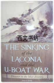 【包邮】2009年出版 The Sinking Of The Laconia And The U-boat War