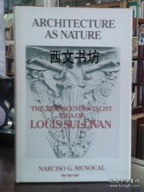 【包邮】1981年出版 Architecture as Nature: The Transcendentalist Idea of Louis Sullivan