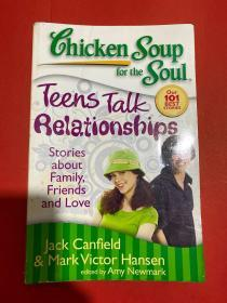 Chicken Soup for the Soul: Teens Talk Relationship[心灵鸡汤:青少年谈关系]