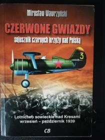 Czerwone Gwiazdy – Sojusznik czarnych krzyży nad Polską