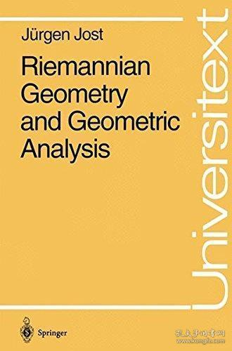 Riemannian Geometry and Geometric Analysis (Universitext)