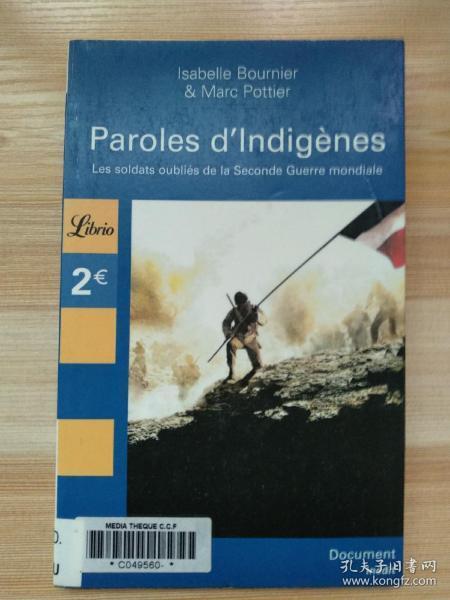 法文原版书 Paroles d'indigenes: LES SOLDATS OUBLIES DE LA SECONDE GUERRE MONDIALE (LIBRIO DOCUMENT) 2006 by Bournier (Author)