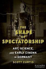 【包邮】2015年出版 The Shape Of Spectatorship