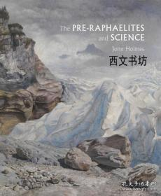 【包邮】2018年出版 The Pre-Raphaelites and Science