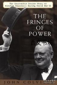 【包邮】2002年出版 The Fringes Of Power