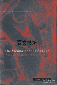 【包邮】2000年出版 The Vienna School Reader: Politics and Art Historical Method in the 1930s
