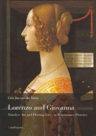 Lorenzo and Giovanna: Life and Art in Renaissance Florence  洛伦佐与乔瓦娜:文艺复兴时期佛罗伦萨的生活与艺术