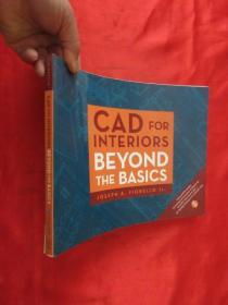 CAD for Interiors: Beyond the Basics W/DVD (Pap/Cdr)[CAD       (大16开) 【详见图】,附光盘