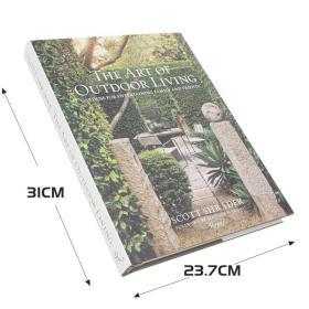 庭院之道 The Art of Outdoor Living: Gardens for Entertaining Family and Friends