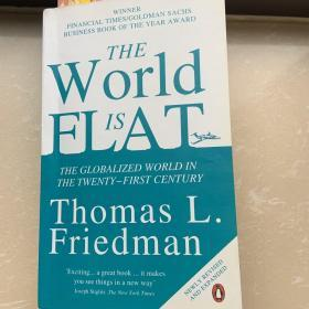 世界是平的(英文版) The World Is Flat:The Globalized World in the Twenty-first Century
