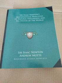 Sir Isaac Newtons Mathematical Principles of Natural Philosophy and His System of the World