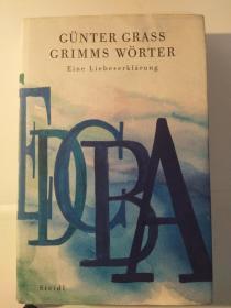 Grimms Wörter - Eine Liebeserklärung