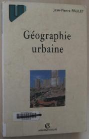 法文原版书 Géographie urbaine 城市地理学 平装 Broché 2000 de Jean-Pierre Paulet