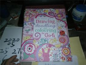 THE USBORNE BOOK OF DRAWING,DAADLING AND COLOURING FOR girls