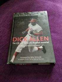 DICK  ALLEN,Tne Life αnd Times Of α BasebαLL ImmortαL AN  ILLUSTRATED  BIOGRAPHY