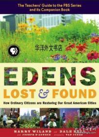 【包邮】2006年出版 Edens Lost and Found: How Ordinary Citizens Are Restoring Our Great American Cities