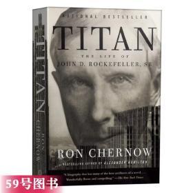 工商巨子 洛克菲勒传 英文原版  Titan The Life of John D. Rockefeller