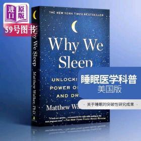 英文原版 Why We Sleep 我们为什么睡觉 意识、睡眠与大脑 Matthew Walker