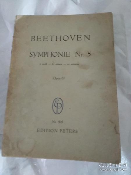 BEETHOVEN  SYMPHONIE.Nr5   cmoll一Cminor一utmineur  Opus67贝多芬:第五交响乐i(C短调)作品67号 32.开本,英文原版
