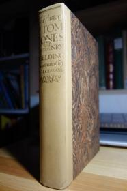 英国18世纪社会的散文史诗 The History of Tom Jones: A Foundling 弃儿汤姆·琼斯的历史 精装大厚本