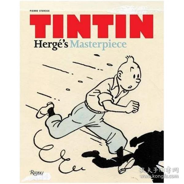 Tintin: Herge's Masterpiece 丁丁:埃尔热的杰作 丁丁历险记 原版艺术画册 图书画集 儿童少儿读物