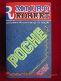 Le Micro-Robert Poche: Dictionnaire d'apprentissage du francaise(Nouvelle edition)微型罗伯特袖珍词典:法语学习词典(新版 法语原版 平装本)