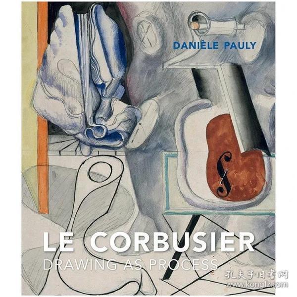 现货:正版Drawing as Process 绘画是过程 勒·柯布西耶Le Corbusier画集 进口原版艺术图书