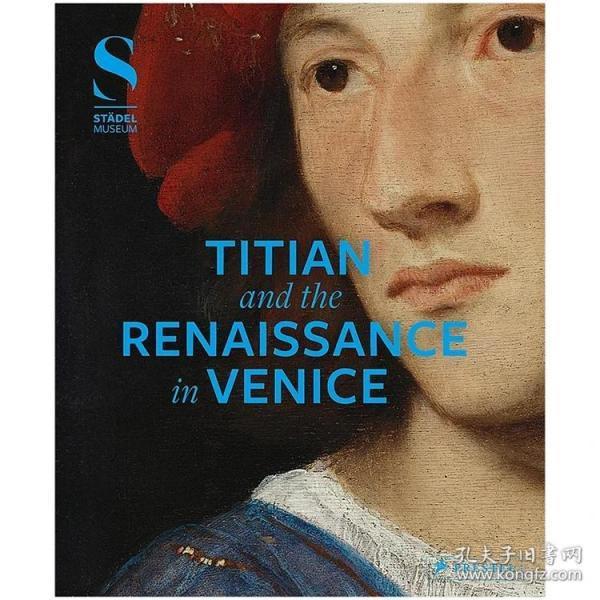 现货:正版Titian and the Renaissance in Venice 提香与威尼斯文艺复兴画册艺术图书