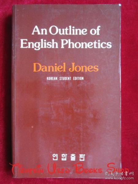An Outline of English Phonetics(Ninth Edition)英语语音学纲要(第9版 英语原版 平装本)