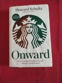 Onward:HowStarbucksFoughtforItsLifewithoutLosingItsSoul
