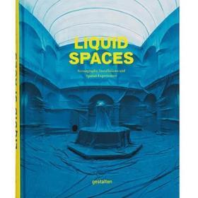 现货:正版Liquid Spaces 流体空间 布景装置与空间体验 空间装置设计图书籍画册