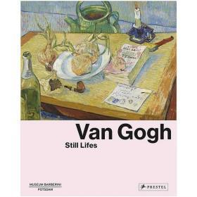 现货:正版Van Gogh: Still Lifes 梵高:静物画 英文原版艺术 现当代艺术画册图书