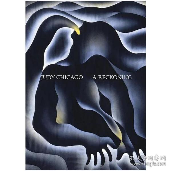 现货:正版画册Judy Chicago: A Reckoning,朱迪·芝加哥:清算 英文原版艺术图书
