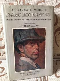 The collected works of Isaac Rosenberg:poetry, prose, letters, paintings and drawings. -- 《罗森伯格文集》精装 馆藏本